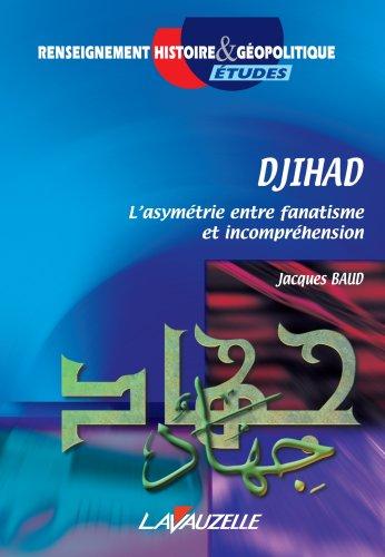 Djihad par Jacques Baud