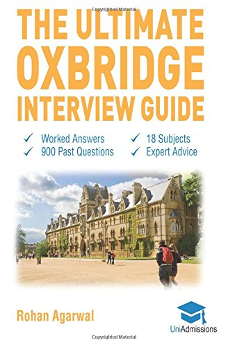 the-ultimate-oxbridge-interview-guide-over-900-past-interview-questions-18-subjects-expert-advice-wo