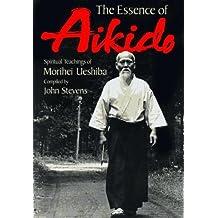 The Essence of Aikido: Spiritual Teachings of Morihei Ueshiba (1994-12-01)