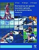 Biomecanica del aparato locomotor aplicada al acondicionamiento muscular (Spanish Edition) by Fucci, Sergio (2003) Hardcover