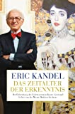 Das Zeitalter der Erkenntnis: Die Erforschung des Unbewussten in Kunst, Geist und Gehirn von der Wiener Moderne bis heute