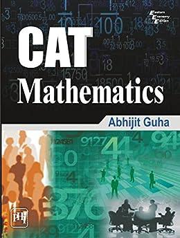 CAT MATHEMATICS by [GUHA, ABHIJIT]