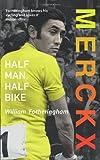 Image de Merckx: Half Man, Half Bike