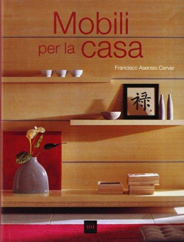 Muebles de casa por Francisco Asensio Cerver