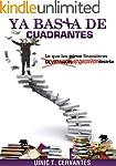 Ya Basta De Cuadrantes: Lo que los gu...