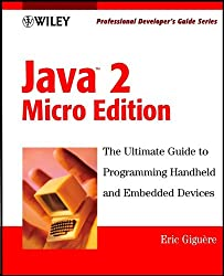 Java 2 Micro Edition: Professional Developer's Guide (Professional Developer's Guide Series)