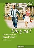 On y va ! A2: Der Französischkurs / Sprachtrainer