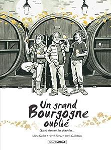 vignette de 'Un grand bourgogne oublié n° 02<br /> Quand viennent les cicadelles (Manu Guillot)'