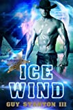 Ice Wind: Sci-fi Western (The Wind Drifters Series Book 2) (English Edition)