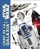 Star Wars. El gran libro de la galaxia (APRENDIZAJE Y DESARROLLO)