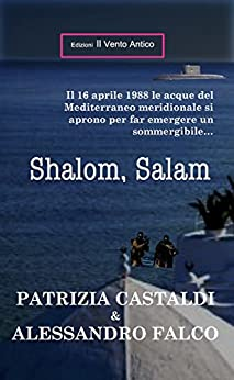 Shalom, Salam (I Take Away Vol. 12) (Italian Edition) by [Falco, Alessandro, Castaldi, Patrizia]