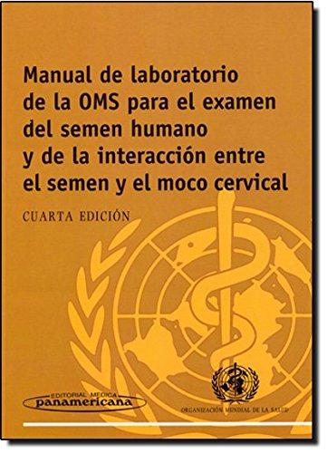 Manual de laboratorio de la oms para el examen del semen humano por OMS