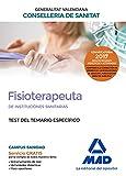 Fisioterapeuta de las Instituciones Sanitarias de la Conselleria de Sanitat de la Generalitat Valenciana. Test temario específico