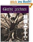 Gothic zeichnen: Szenen - Figuren - D...
