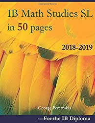 IB Math Studies SL in 50 pages: 2018-2019