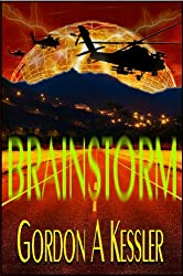 BRAINSTORM - a Thriller Novel (English Edition)