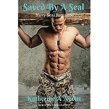 Saved By A Seal: Alpha Billionaire Romance