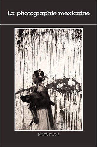 La photographie mexicaine
