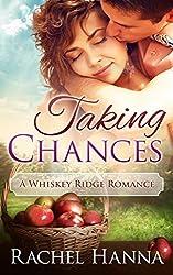 Taking Chances: A Whiskey Ridge Romance (English Edition)