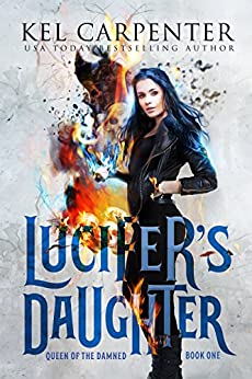 Lucifer's Daughter (Queen of the Damned Book 1) (English Edition)