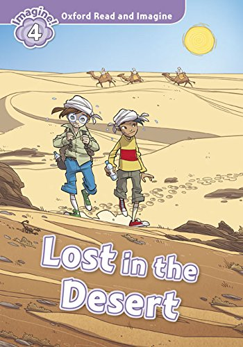 Oxford Read and Imagine: Ri 4 Lost In The Desert Pack (Oxford Read & Imagine) - 9780194723503