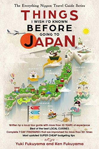 Japan Travel Guide: Things I Wish I'd Known Before Going To Japan (the Everything Nippon Travel Guide Series) por Yuki Fukuyama epub