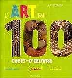 "Afficher ""L'art en 100 chefs d'oeuvre"""