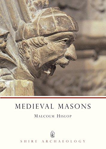 Medieval Masons (Shire Archaeology) por Malcolm Hislop