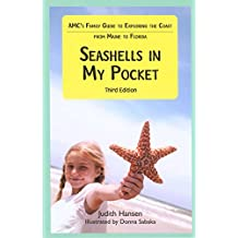 AMC's Seashells in My Pocket: AMC's Family Guide to Exploring the Coast From Maine to Florida