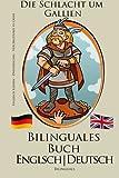Englisch Lernen - Bilinguales Buch: Vercingetorix vs Cäsar - Die Schlacht um Gallien (Deutsch - Englisch) - Bilinguals