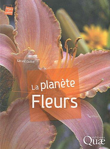 La planète Fleurs par Gérard Guillot