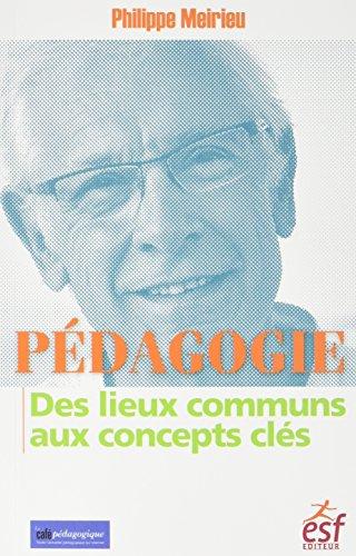 Pdagogie : des lieux communs aux concepts cls