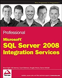 Professional Microsoft SQL Server 2008 Integration Services (Wrox Professional Guides)