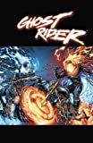 Ghost Rider by Jason Aaron: Written by Tony Moore Jason Aaron, 2010 Edition, Publisher: MARVEL - US [Hardcover]