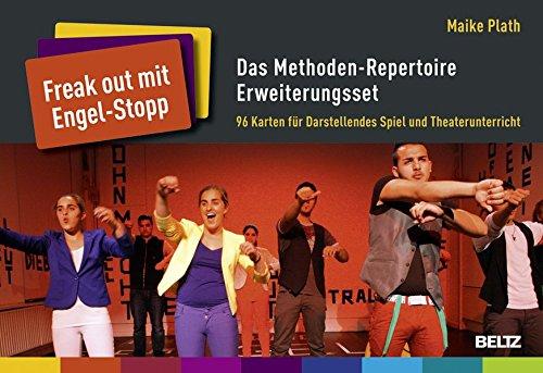 »Freak out mit Engel-Stopp« – Das Methoden-Repertoire Erweiterungsset: 96 Karten für Darstellendes Spiel und Theaterunterricht