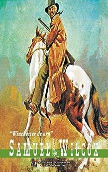 Winchester De Oro por Samuel Wilcox Gratis