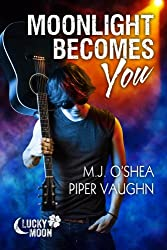 Moonlight Becomes You (Lucky Moon Book 1) (English Edition)