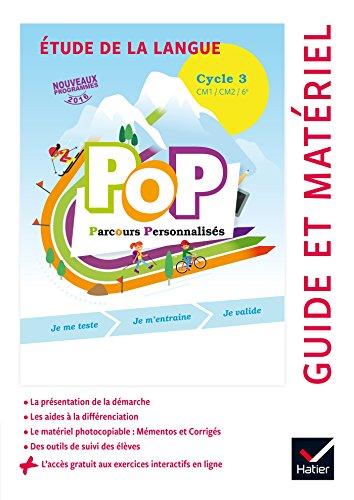 POP Parcours personnalisés - Etude de la langue Cycle 3 Éd. 2017 - Guide pédagogique par Olivier Blond-Rzewuski