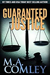 Guaranteed Justice (Justice Series) (Volume 5) by M A Comley (2015-02-20)