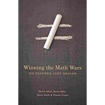 [(Winning the Math Wars : No Teacher Left Behind)] [By (author) Martin L. Abbott ] published on (December, 2009)