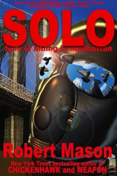 Solo (Weapon Book 2) by [Mason, Robert]