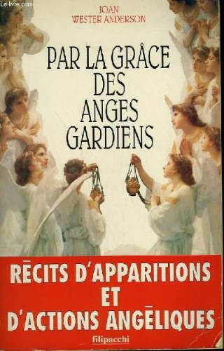 Par la grâce des anges gardiens