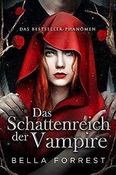 Das Schattenreich der Vampire von [Forrest, Bella]