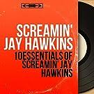 10 Essentials of Screamin' Jay Hawkins (Mono Version)
