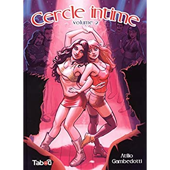 Cercle intime, Tome 2 :
