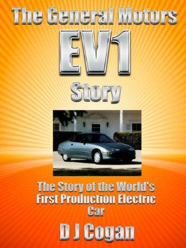 the-general-motors-ev1-story-the-story-of-the-worlds-first-production-electric-car