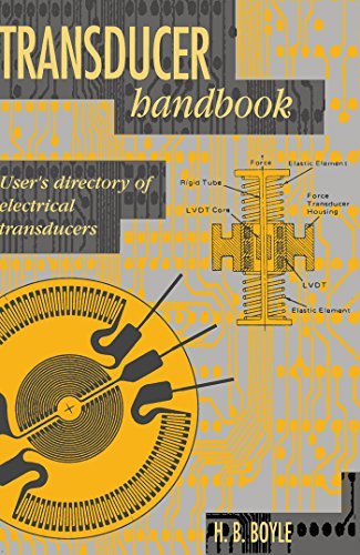 Transducer Handbook: User's Directory of Electrical Transducers (English Edition) Force Transducer