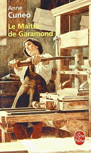 Le Matre de Garamond : Antoine Augereau, graveur, imprimeur, diteur, libraire