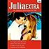 Julia Extra Band 0315: Nie vergass ich diese eine Nacht / In Italien erwacht die Liebe / Heiss wie die Sonne in der Wüste / Susannah und der Milliardär /