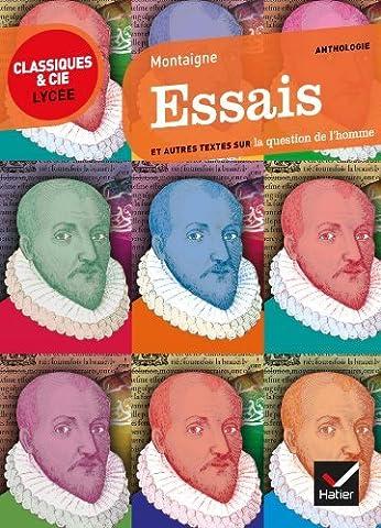 Essais/Anthologie Avec Texte Original ET Traduction En Francais Moderne (French Edition) by Michel Eyquem de Montaigne (2012-04-20)